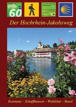 Der Hochrhein-Jakobsweg von Bahmüller,  Hans J, Burkhardt,  Berthold