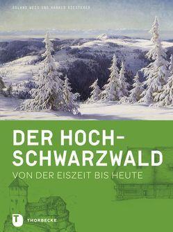 Der Hochschwarzwald von Riesterer,  Harald, Weis,  Roland