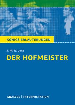 Der Hofmeister von J. M. R. Lenz. von Bernhardt,  Rüdiger, Lenz,  J. M. R.