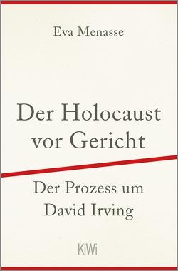 Der Holocaust vor Gericht von Menasse,  Eva