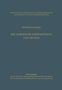 Der homerische Schiffskatalog und die Ilias von Jachmann,  Günther
