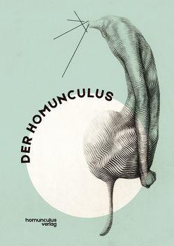 Der Homunculus. Eine Micro-Anthologie von Ernst,  Joseph Felix