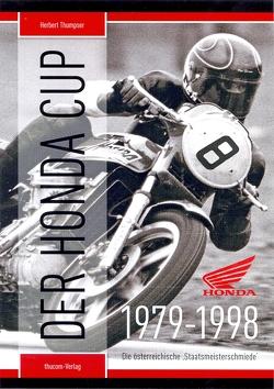 Der Honda Cup 1979-1998 von Hinterreiter,  Thomas, Thumpser,  Herbert, Zwedorn,  Christian