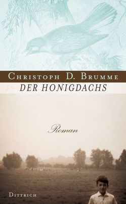 Der Honigdachs von Brumme,  Christoph D