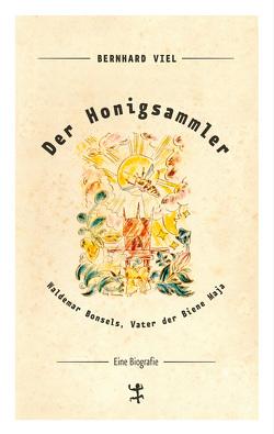 Der Honigsammler von Viel,  Bernhard