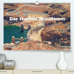 Der Hoover Staudamm (Premium, hochwertiger DIN A2 Wandkalender 2021, Kunstdruck in Hochglanz) von Krahn,  Volker