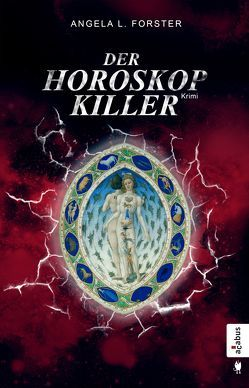 Der Horoskop-Killer von Forster,  Angela L.