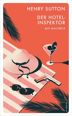 Der Hotelinspektor auf Mallorca von Sabinski,  Johannes, Sutton,  Henry