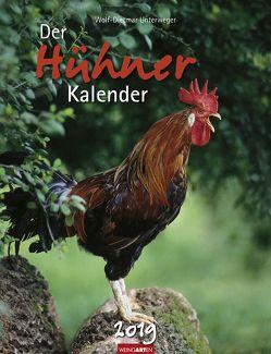 Der Hühnerkalender – Kalender 2019 von Unterweger,  Wolf-Dietmar, Weingarten