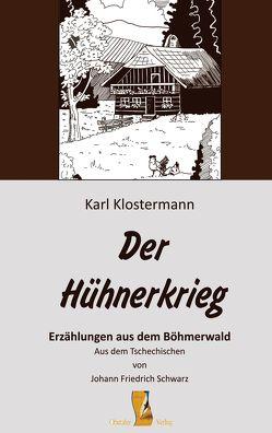 Der Hühnerkrieg von Klostermann,  Karl, Schwarz,  Johann Friedrich