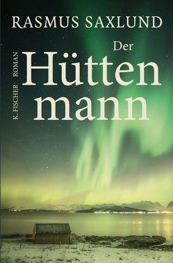 Der Hüttenmann von Saxlund,  Rasmus