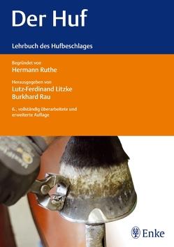 Der Huf von Litzke,  Lutz-Ferdinand, Rau,  Burkhard