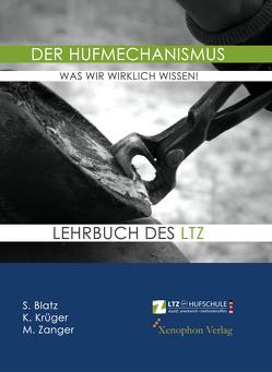Der Hufmechanismus – was wir wirklich wissen! von Krüger,  Konstanze, Stefanie,  Blatz, Zanger,  Ilka, Zanger,  Michael