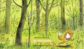 Der Hühnerdieb von Rodriguez,  Béatrice