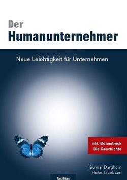 Der Humanunternehmer von Barghorn,  Gunnar, Jacobsen,  Heike