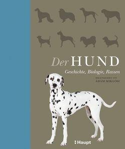 Der Hund von Miklosi,  Adam, Niehaus,  Monika, Wink,  Coralie, Wissmann,  Jorunn