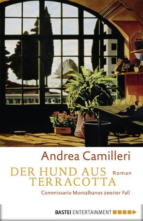 Der Hund aus Terracotta von Bechtolsheim,  Christiane von, Camilleri,  Andrea