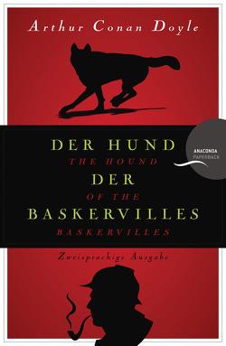 Der Hund der Baskervilles / The Hound of the Baskervilles (Anaconda Paperback) von Doyle,  Arthur Conan, Jakobs,  Stephanie