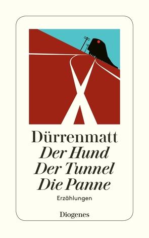 Der Hund / Der Tunnel / Die Panne von Dürrenmatt,  Friedrich