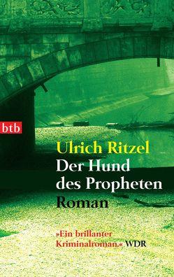 Der Hund des Propheten von Ritzel,  Ulrich
