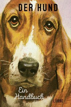 Der Hund. Ein Handbuch von Hazeley,  Jason, Morris,  Joel
