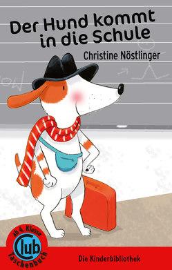 Der Hund kommt in die Schule von Demmer,  Helga, Nöstlinger ,  Christine