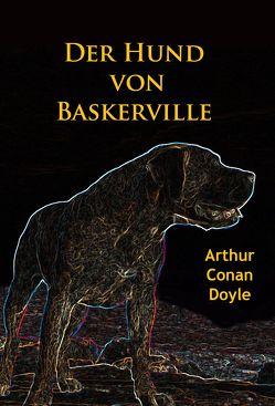Der Hund von Baskerville von Doyle,  Arthur Conan