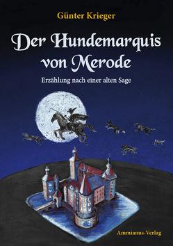 Der Hundemarquis von Merode von Krieger,  Günter