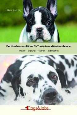Der Hunderassen-Führer für Therapie- und Assistenzhunde von Koch,  Maria