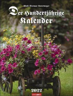 Der Hundertjährige Kalender 2022 von Unterweger,  Wolf-Dietmar, Weingarten