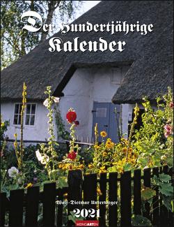 Der Hundertjährige Kalender Kalender 2021 von Unterweger,  Wolf-Dietmar, Weingarten