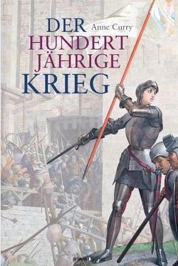Der Hundertjährige Krieg von Curry,  Anne