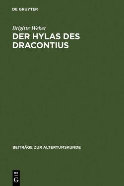 Der Hylas des Dracontius von Weber,  Brigitte