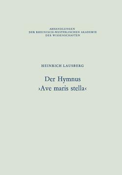 Der Hymnus ›Ave maris stella‹ von Lausberg,  Heinrich