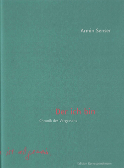 Der ich bin von Senser,  Armin