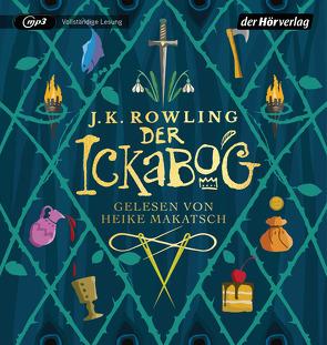 Der Ickabog von Makatsch,  Heike, Pflüger,  Friedrich, Rowling,  J. K.