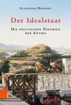 Der Idealstaat von Demandt,  Alexander