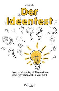 Der Ideentest von Schieberle,  Andreas, Shalet,  Julia