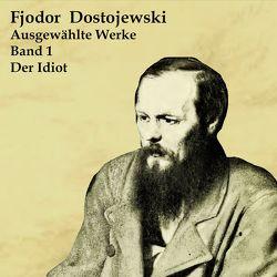Der Idiot von Dostojewski,  Fjodor, Schmidt,  Hans Jochim
