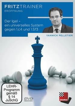 Der Igel – ein universelles System gegen 1.c4 und 1.Sf3 von Pelletier,  Yannik