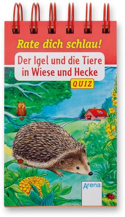 Der Igel und die Tiere in Wiese und Hecke von Döring,  Hans Günther, Reichenstetter,  Friederun, Seeberg,  Helen