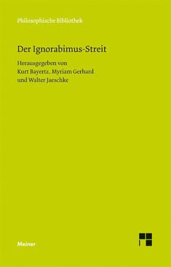 Der Ignorabimus-Streit von Bayertz,  Kurt, Gerhard,  Myriam, Jaeschke,  Walter