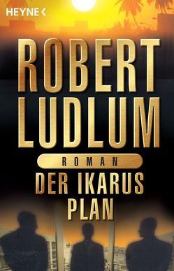 Der Ikarus-Plan von Ludlum,  Robert