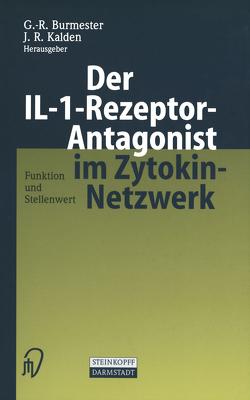 Der IL-1-Rezeptor-Antagonist im Zytokin-Netzwerk von Burmester,  G.R., Kalden,  J.R.