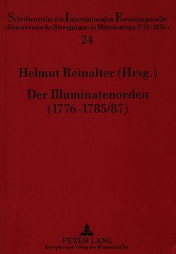 Der Illuminatenorden (1776-1785/87) von Reinalter,  Helmut