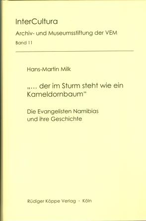 """""""… der im Sturm steht wie ein Kameldornbaum"""" von Archiv- und Museumsstiftung der Vereinten Evangelischen Mission,  Wuppertal, Milk,  Hans Martin"""