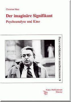 Der imaginäre Signifikant von Blüher,  Dominique, Hübel,  Thomas, Madlener,  Elisabeth, Metz,  Christian