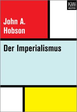 Der Imperialismus von Hirsch,  Helmut, Hobson,  John Atkinson