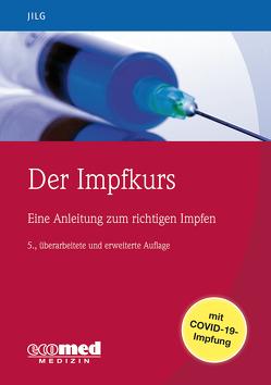 Der Impfkurs von Jilg,  Wolfgang