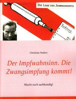 Der Impfwahnsinn von Anders,  Christian